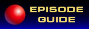 Click to return to the Episode 3 Guide